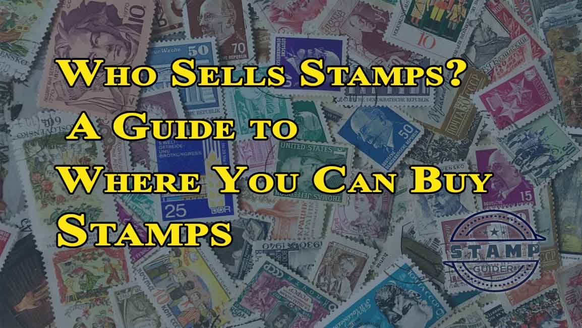 A Guide to Where You Can Buy Stamps