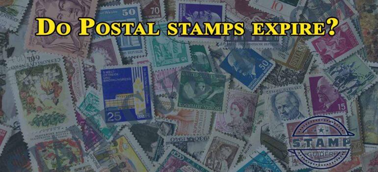 Do Postal stamps expire?