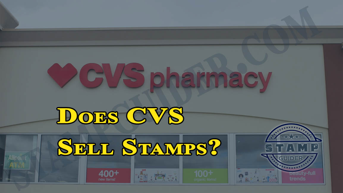 Does CVS Sell Stamps?