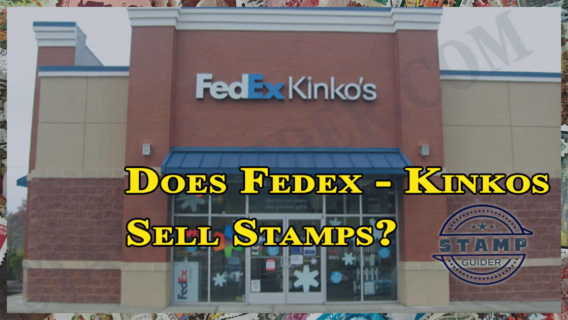 Does Fedex Kinkos Sell Stamps?