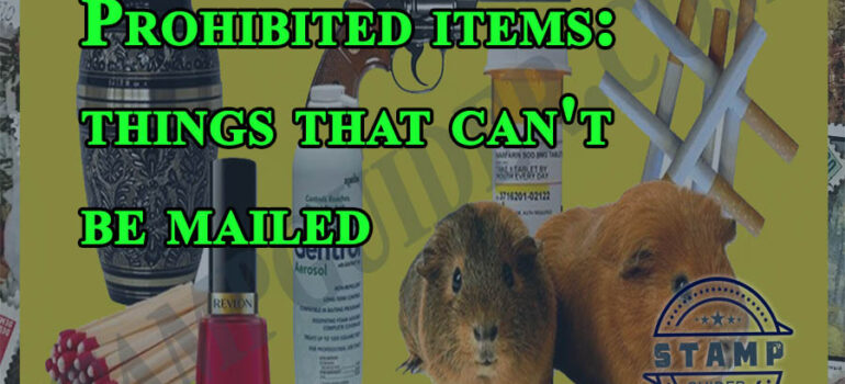 Prohibited items: things that can't be mailed