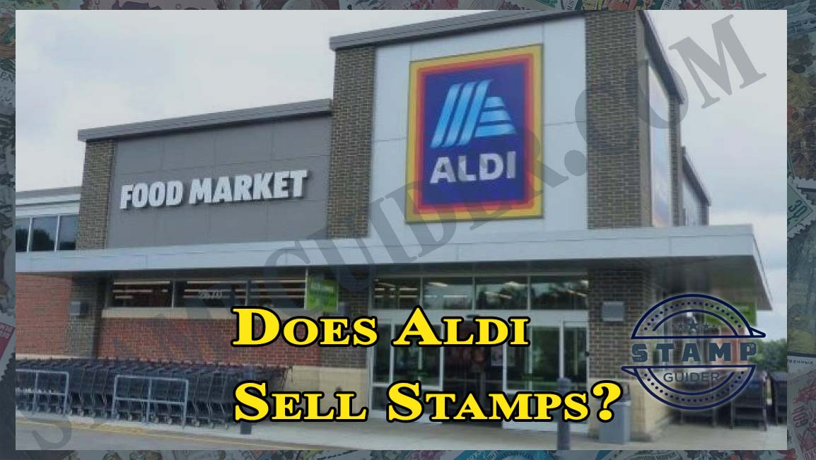 Does Aldi Sell Stamps?