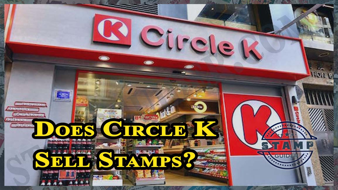 Does Circle K Sell Stamps?