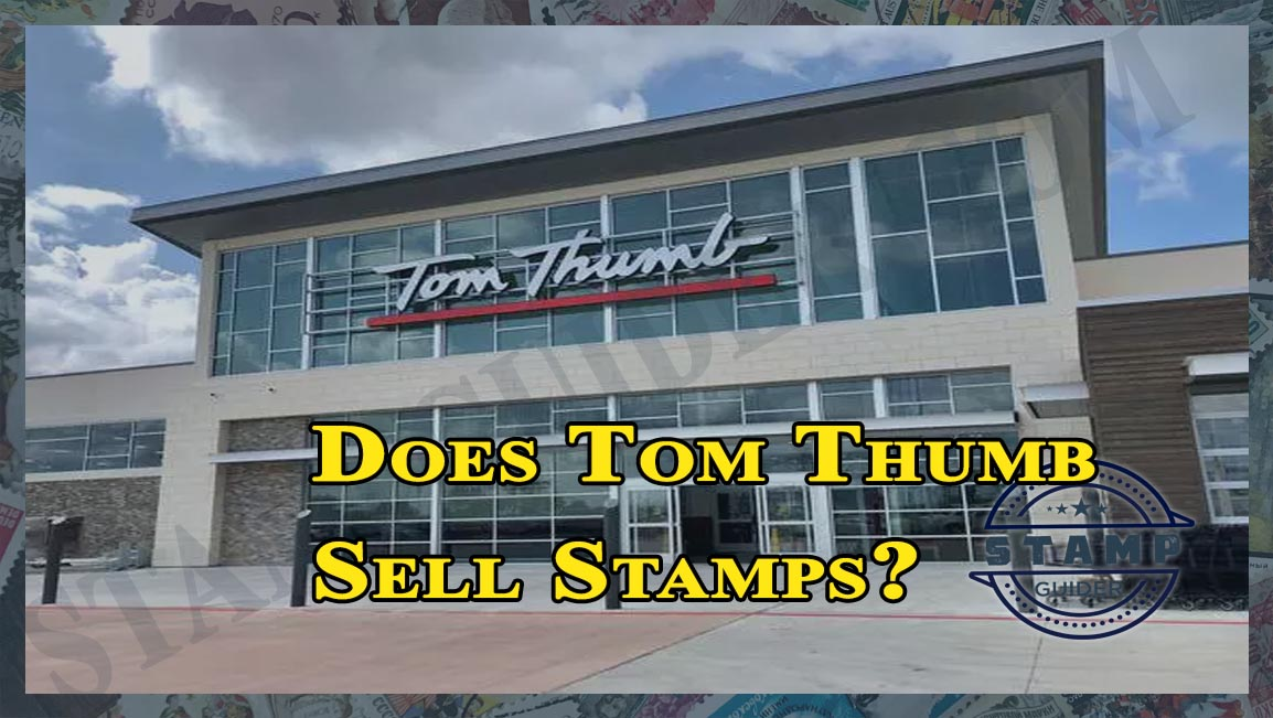 Does Tom Thumb Sell Stamps?