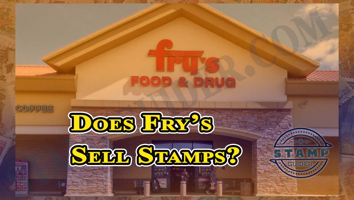 Does Fry's Sell Stamps?