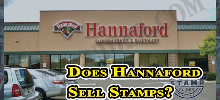 Does Hannaford Sell Stamps?