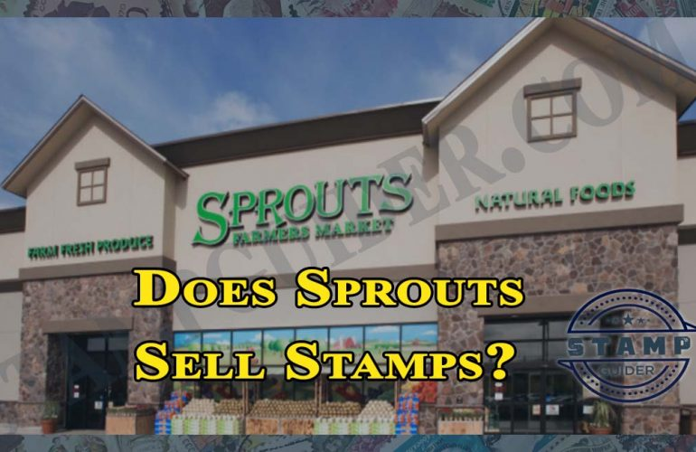 Does Sprouts Sell Stamps?