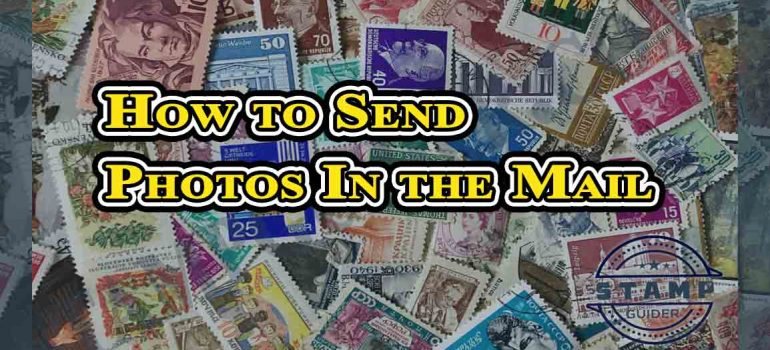How to Send Photos In the Mail