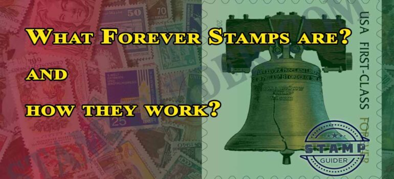 What Forever Stamps are? and how they work?